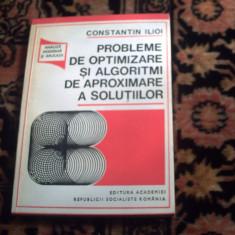 Probleme de optimizare si algoritmi de aproximare a solutiilor - C. Ilioi