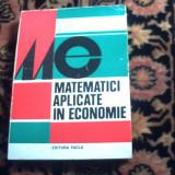 Matematici aplicate in economie - P. Stanciu - vol. 1 - Carte Matematica