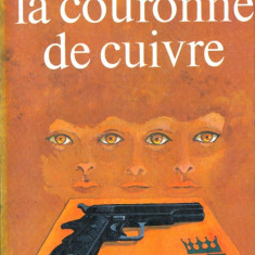 LA COURONNE DE CUIVRE de IRA LEVIN (IN LIMBA FRANCEZA)