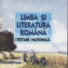 LIMBA SI LITERATURA ROMANA. TESTARE NATIONALA de ADRIAN COSTACHE ED. ART - Culegere Romana