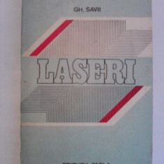 Laseri - Gh. Savii - Carti Inventica