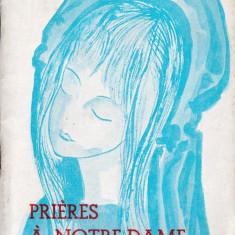 PRIERES A NOTRE-DAME de J. GALOT - CARTE DE RUGACIUNI IN LIMBA FRANCEZA