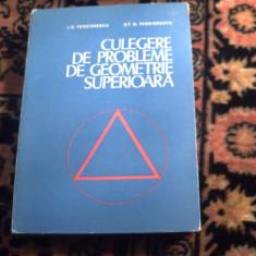 Culegere de probleme de geometrie superioara - I. D. Teodorescu - Carte Matematica