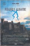 FULGERUL ALBASTRU de PAVEL CORUT