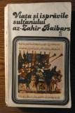 Carte - Viata si ispravile sultanului az-Zahir Baibars