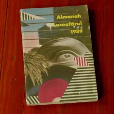 Almanah Luceafarul 1989 - 320 pagini ! - Carte Epoca de aur