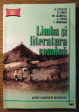 Carte - G. Costache, Fl. Ionita, Gh. Lazarescu, A. Savoiu, F. Samihaian - Limba si literatura romana - pentru examenul de bacalaureat