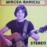 Disc Vinil Mircea Baniciu, electrecord