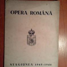 Programul de lucru opera romana stagiunea 1945-1946 - Revista culturale