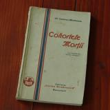 Lascarov Moldovanu - Cohortele mortii -1930 - prima editie - ed Cartea Romaneasca - 278 pagini - Carte de calatorie