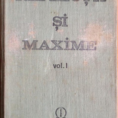Reflectii si maxime - (doar) vol. I, editie C. Badescu, Alta editura