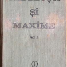 Reflectii si maxime - (doar) vol. I, editie C. Badescu - Carte Proverbe si maxime