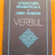 STRUCTURA GRAMATICALA A LIMBII ROMANE - VERBUL - Dumitru Irimia