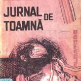 JURNAL DE TOAMNA de NICOLAE TIC - Roman, Anul publicarii: 1991