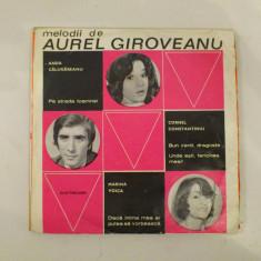 Disc vinil vinyl pick-up MIC Electrecord MELODII DE AUREL GIROVEANU Anda Calugareanu Marina Voica Alex Imre 1973 EDC 10290 rar vechi colectie