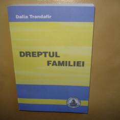 DREPTUL FAMILIEI DALIA TRANDAFIR ANUL 2013 - Carte Dreptul familiei