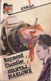 AVANTAJ... MARLOWE de RAYMOND CHANDLER