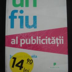 JACQUES SEGUELA - UN FIU AL PUBLICITATII