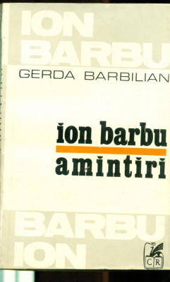 ION BARBU - Amintiri - GERDA BARBILIAN foto