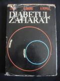 I. PAVEL, D. SOROBICI, R. PIEPTEA - DIABETUL ZAHARAT