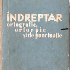 INDREPTAR ORTOGRAFIC, ORTOEPIC SI DE PUNCTUATIE - Culegere Romana
