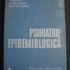 V. ANGHELUTA, ST. NICA-UDANGIU, LIDIA NICA-UDANGIU - PSIHIATRIE EPIDEMIOLOGICA