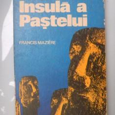 FANTASTICA INSULA A PASTELUI Francis Maziere - Carte de calatorie