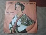 SOFIA VICOVEANCA Greu ii dorul cand ii dor disc vinyl lp muzica populara folclor, VINIL, electrecord