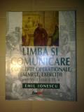 "Emil Ionescu - Limba si comunicare concepte operationale clasa a IX a ""6900"""