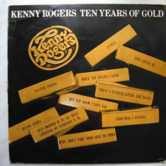 Disc LP vinil / vinyl - Kenny Rogers - Ten Years Of Gold - EMI Records - Muzica Pop