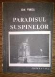 Carte - Ion Vinea - Paradisul suspinelor