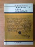 E1   Grigore Ureche - Letopisetul Tarii Moldovei, 1967