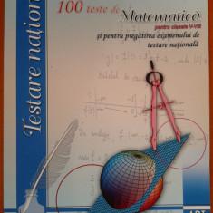 100 DE TESTE DE MATEMATICA PENTRU CLASELE V-VIII - Balanescu - Teste admitere liceu