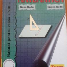 MATEMATICA Manual pentru clasa a VIII - Dana Radu, Eugen Radu - Manual scolar, Clasa 8, Trei