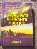 FISCALITATE SI FINANTE PUBLICE - LUIGI IONESCU , MARIUS DUMITRU . SITECH