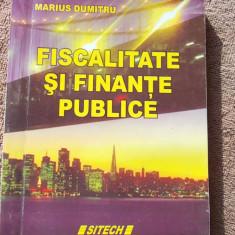 FISCALITATE SI FINANTE PUBLICE - LUIGI IONESCU, MARIUS DUMITRU . SITECH - Carte despre fiscalitate