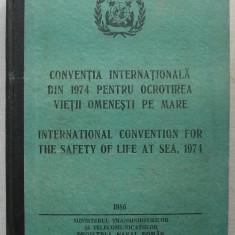 Conventia Internationala din 1974 pentru Ocrotirea Vietii Omenesti pe Mare (bilingv)