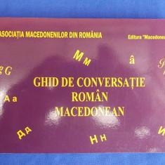 GHID DE CONVERSATIE ROMAN-MACEDONEAN - LAURA ROGOBETE - BUCURESTI - 2010 *