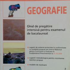 GEOGRAFIE - Ghid de pregatire intensiva pentru examenul de bacalaureat - Teste Bacalaureat