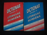 DICTIONAR ANTOLOGIC DE LITERATURA ROMANA* PENTRU GIMNAZIU SI LICEU 2 volume {1995}, Alta editura