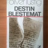 N5 Destin blestemat - Oliver Lustig - Istorie