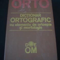 DICTIONAR ORTOGRAFIC CU ELEMENTE DE ORTOEPIE SI MORFOLOGIE {1991}