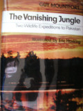 GUY MOUNTFORT - THE VANISHING JUNGLE, Alta editura