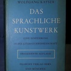 W Kayser Das sprachliche Kunstwerk Francke 1968 cartonata cu supracoperta - Eseu