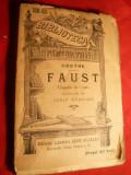 Goethe- Faust - BPT nr 320-321 , Ed.L.Alcalay 1909,cu ilustratii, Alta editura