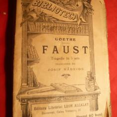 Goethe- Faust - BPT nr 320-321, Ed.L.Alcalay 1909, cu ilustratii - Carte veche