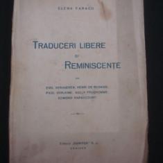 ELENA FARAGO - TRADUCERI LIBERE SI REMINISCENTE {1921} - Carte veche