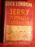 Jack London - Jerry in Insula Canibalilor- Ed.G.M.Amza interbelica, Alta editura