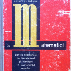 CULEGERE DE PROBLEME DE MATEMATICI PENTRU EXAMENELE DE BACALAUREAT SI ADMITERE IN INVATAMANTUL SUPERIOR - Cezar Cosnita, Fanica Turtoiu - Culegere Matematica