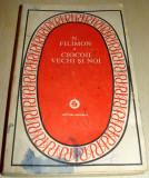 CIOCOII VECHI SI NOI - Nicolae Filimon, Alta editura, 1985